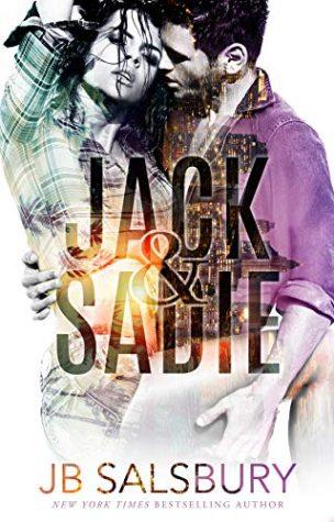 Jack & Sadie by J.B. Salsbury