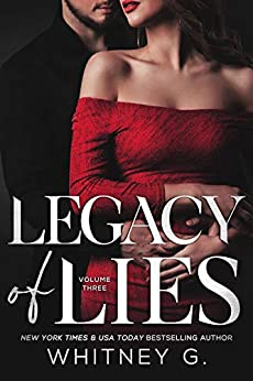 Legacy of Lies by Whitney G.