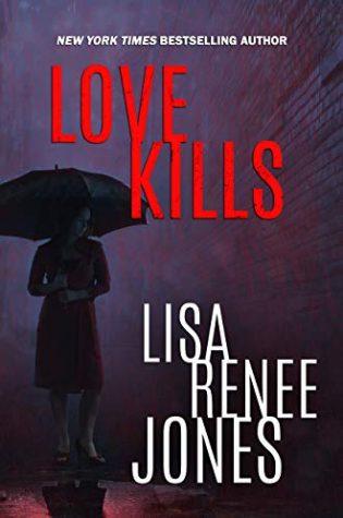 Love Kills by Lisa Renee Jones