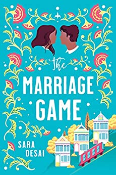 The Marriage Game by Sara Desai