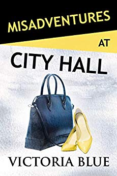 Misadventures at City Hall by Victoria Blue
