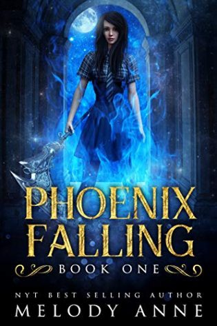Phoenix Falling by Melody Anne