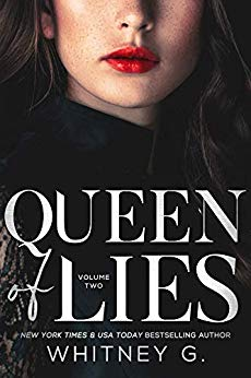 Queen of Lies by Whitney G.