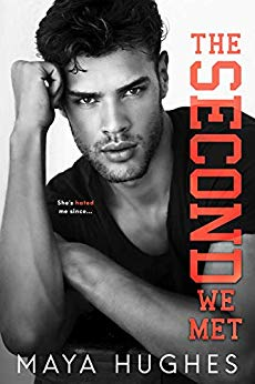 The Second We Met by Maya Hughes
