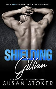 Shielding Gillian by Susan Stoker