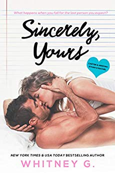 Sincerely, Yours by Whitney G.