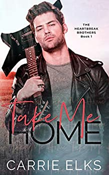 Take Me Home by Carrie Elks