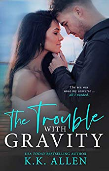 The Trouble with Gravity by K.K. Allen