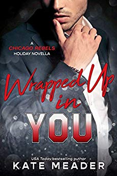 Wrapped Up in You by Kate Meader