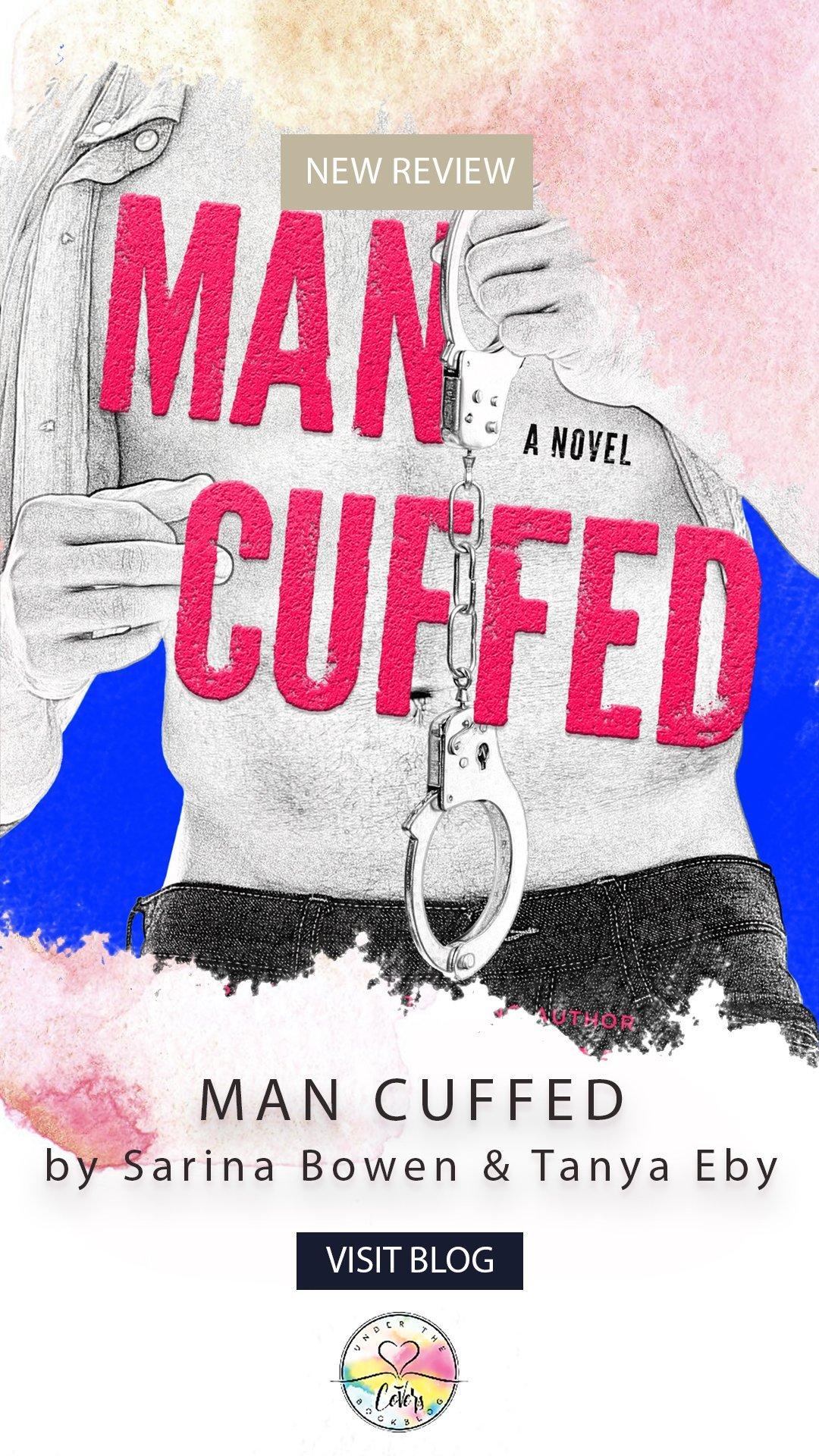 ARC Review: Man Cuffed by Sarina Bowen