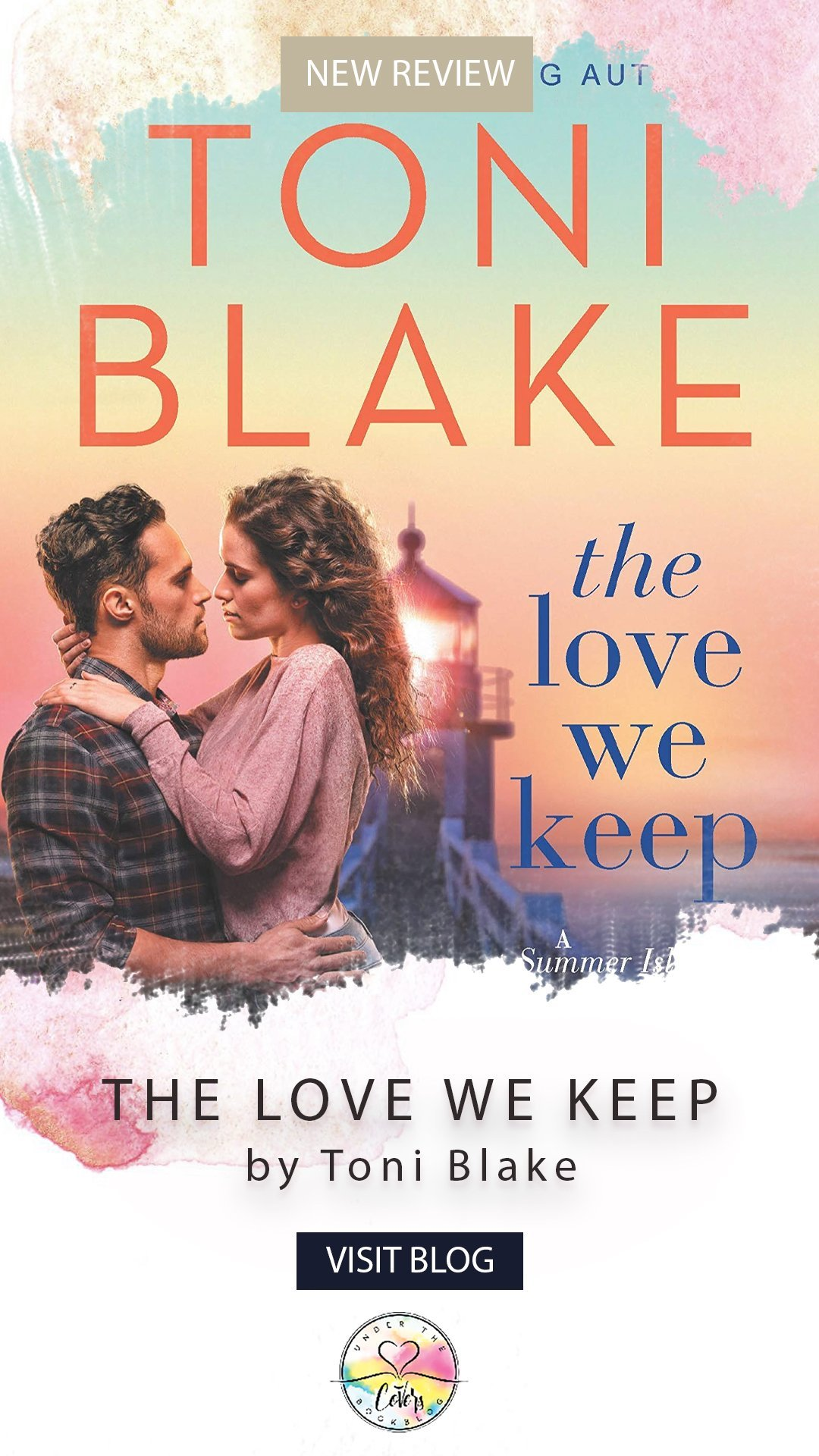 ARC Review: The Love We Keep by Toni Blake