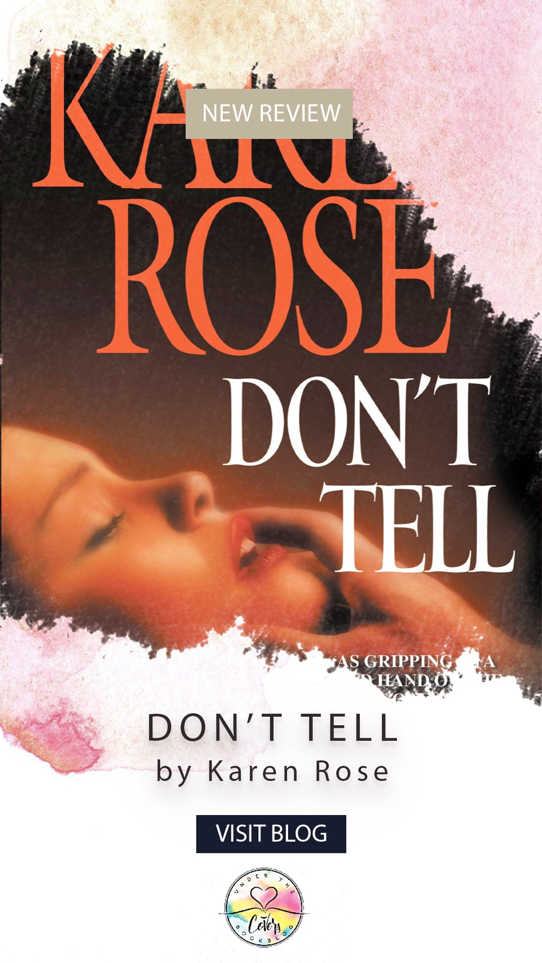 Review: Don\'t Tell by Karen Rose