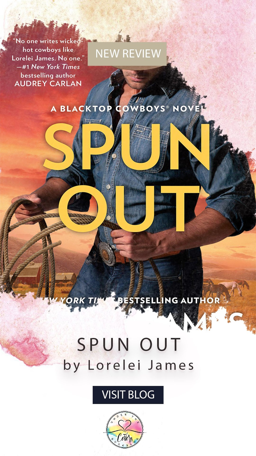 ARC Review: Spun Out by Lorelei James