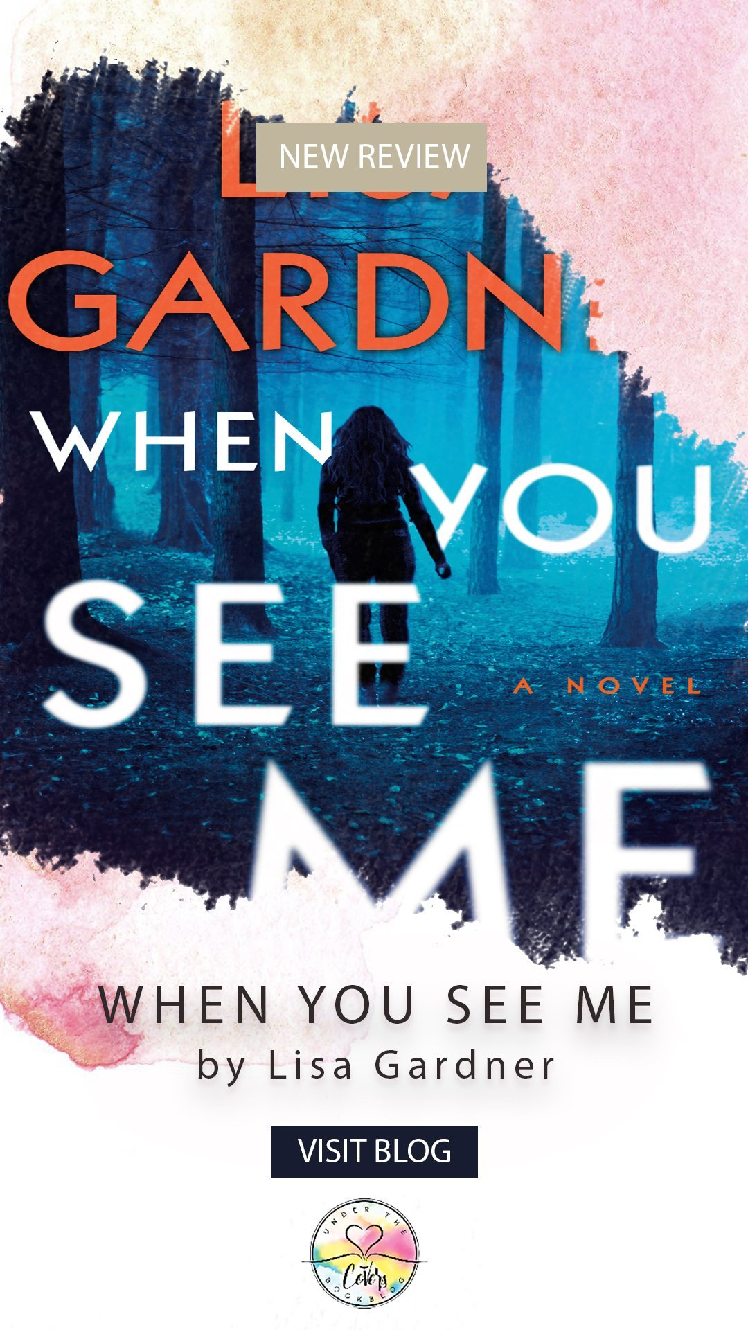 ARC Review: When You See Me by Lisa Gardner
