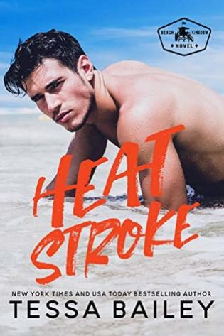 Review: Heat Stroke by Tessa Bailey