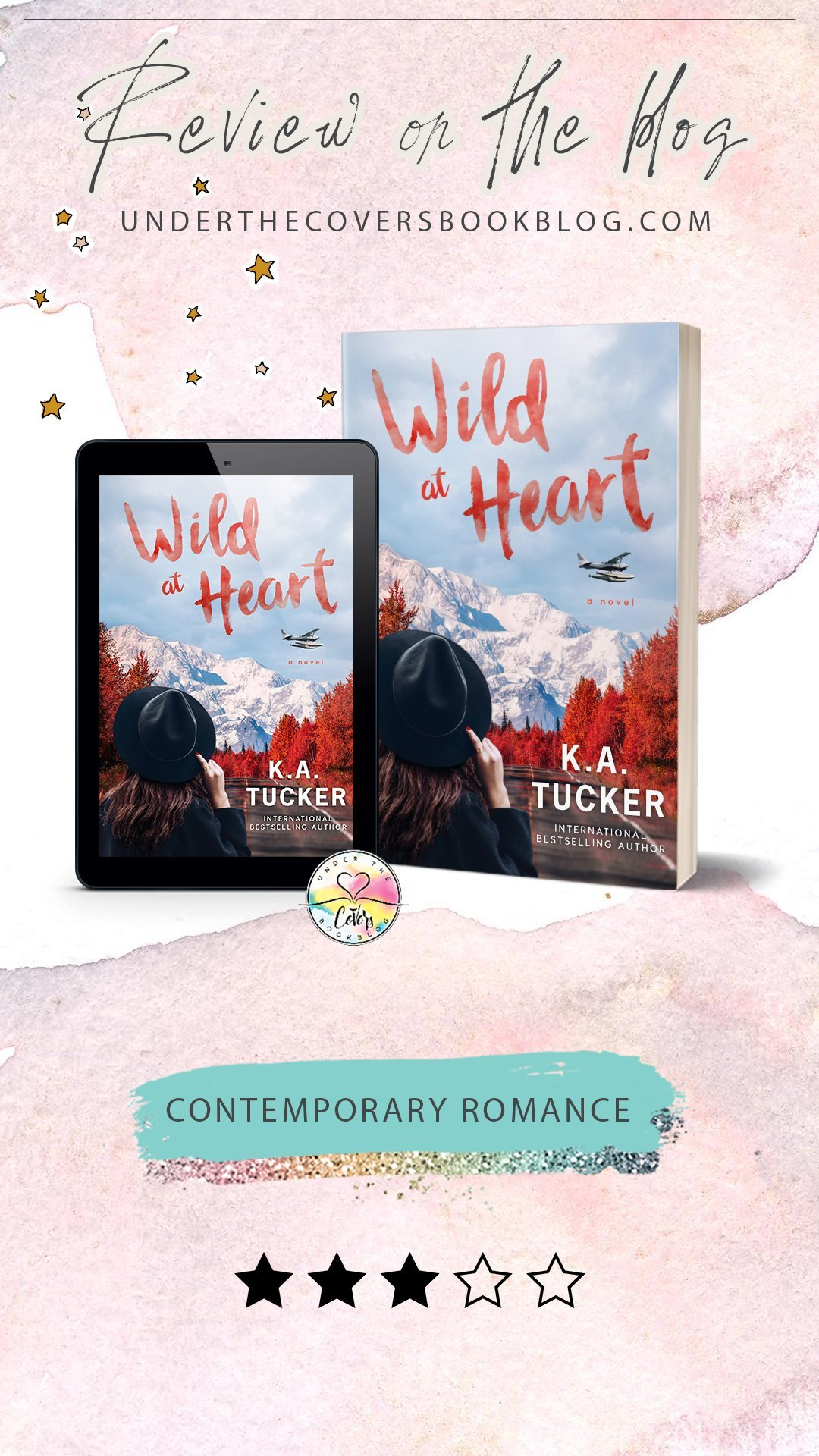 ARC Review: Wild at Heart by K.A. Tucker