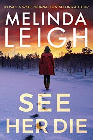 ARC Review: See Her Die by Melinda Leigh