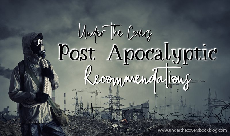 Top 10 Post-Apocalyptic Books for Uncertain Times