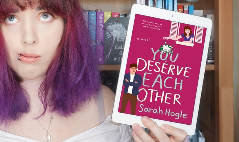 You Deserve Each Other Sarah Hogle