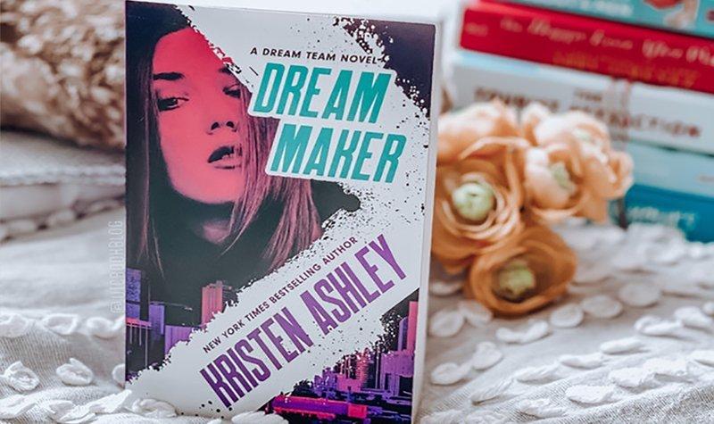 ARC Review: Dream Maker by Kristen Ashley