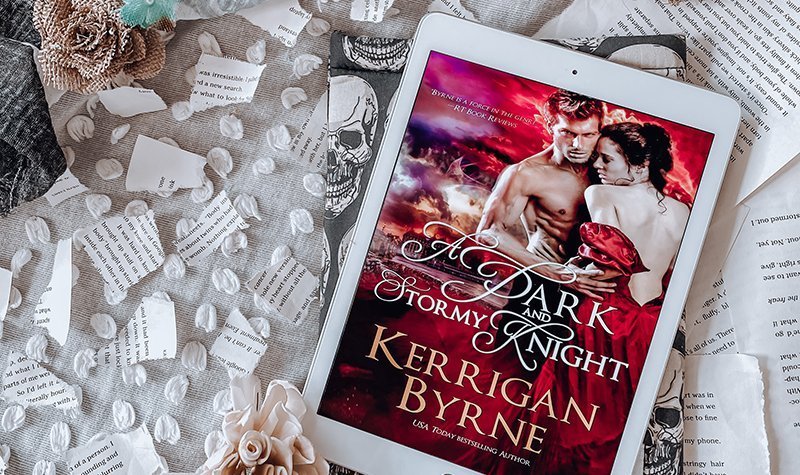 ARC Review: A Dark and Stormy Knight by Kerrigan Byrne