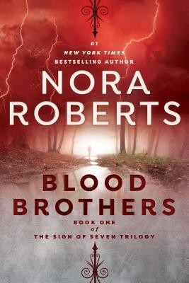 Review: Blood Brothers by Nora Roberts