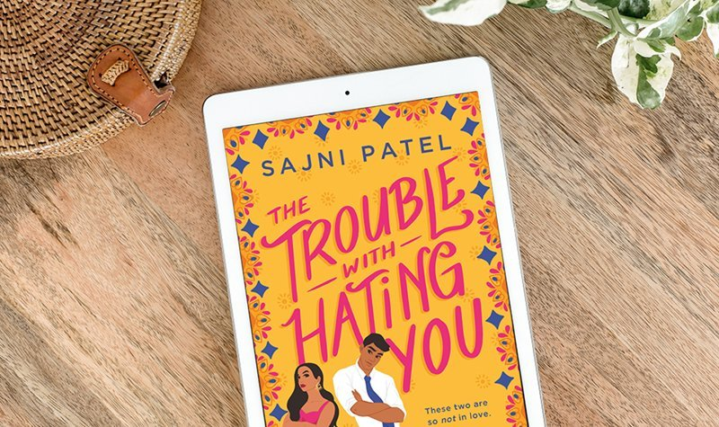 ARC Review: The Trouble with Hating You by Sajni Patel