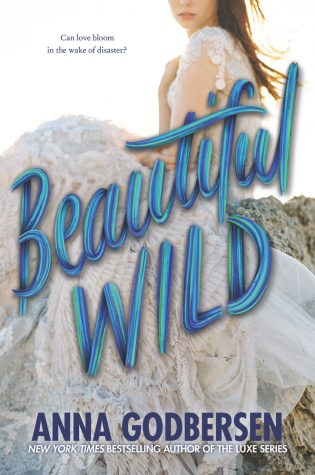 ARC Review: Beautiful Wild by Anna Godbersen