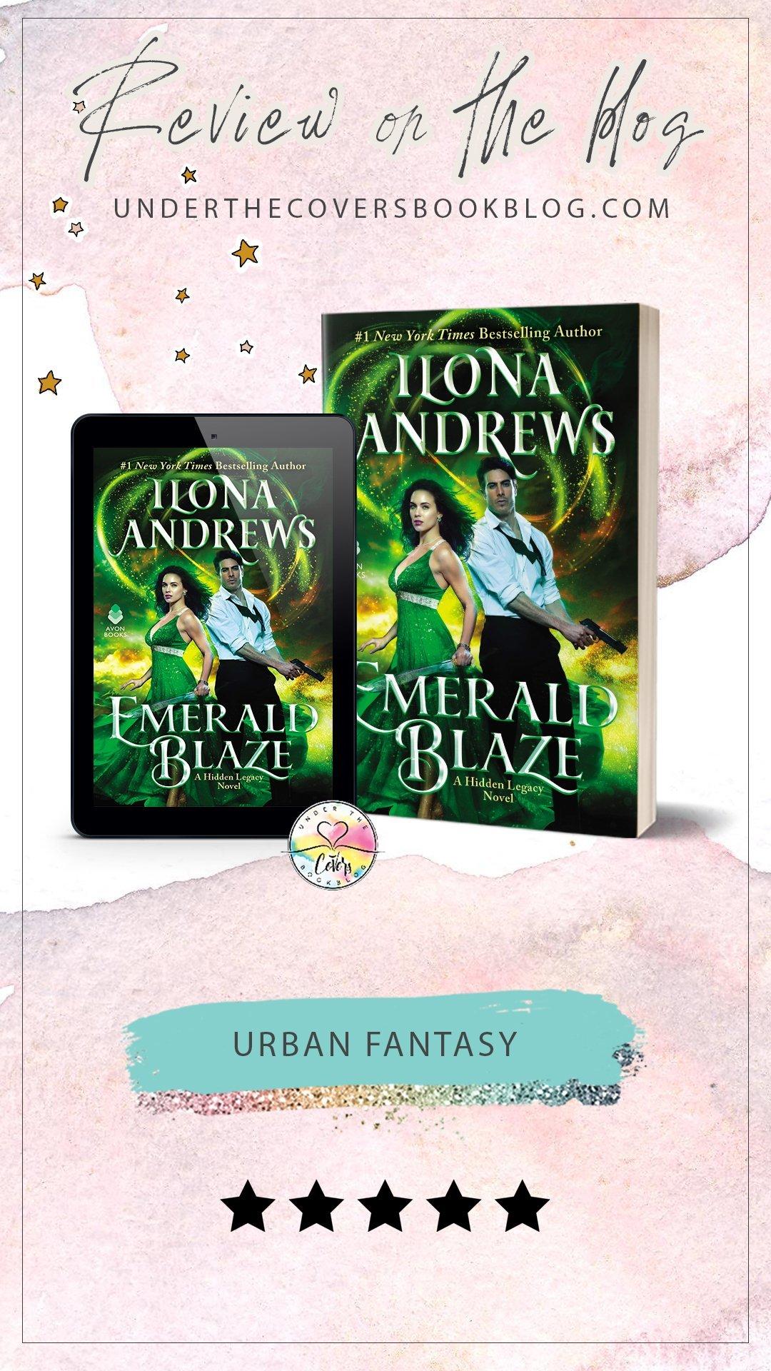 ARC Review: Emerald Blaze by Ilona Andrews