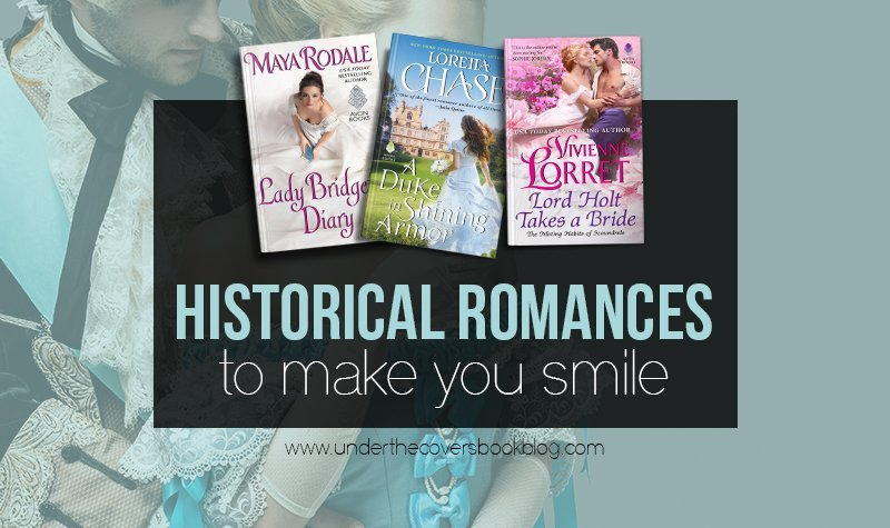 Top Ten Historical Romances to make you smile