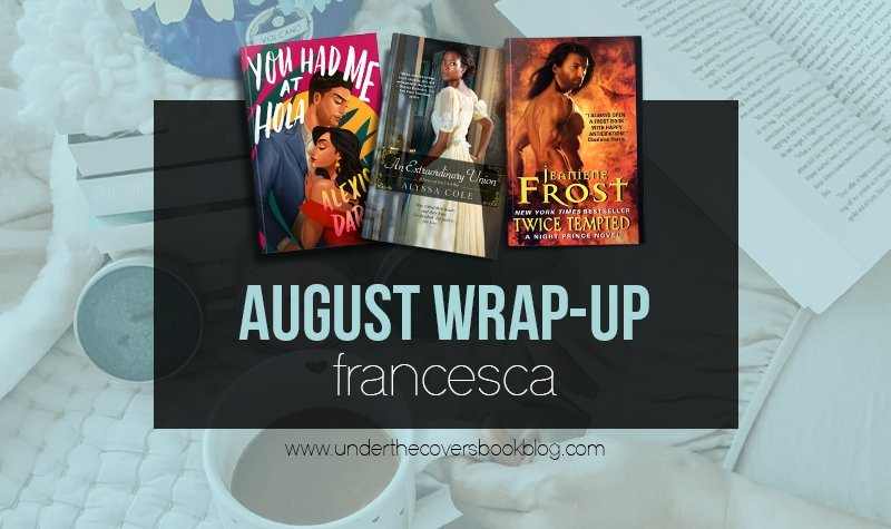 August 2020 Reading Wrap-Up + Stats: Francesca
