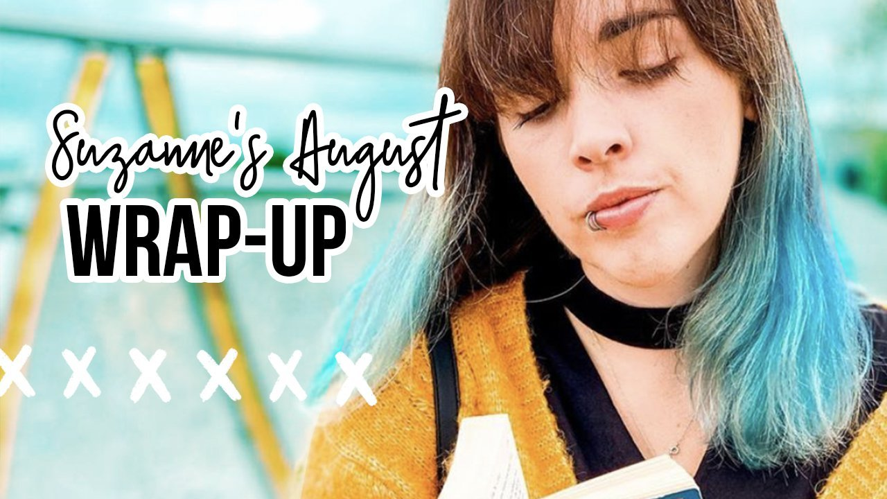 August 2020 Reading Wrap-up: Suzanne