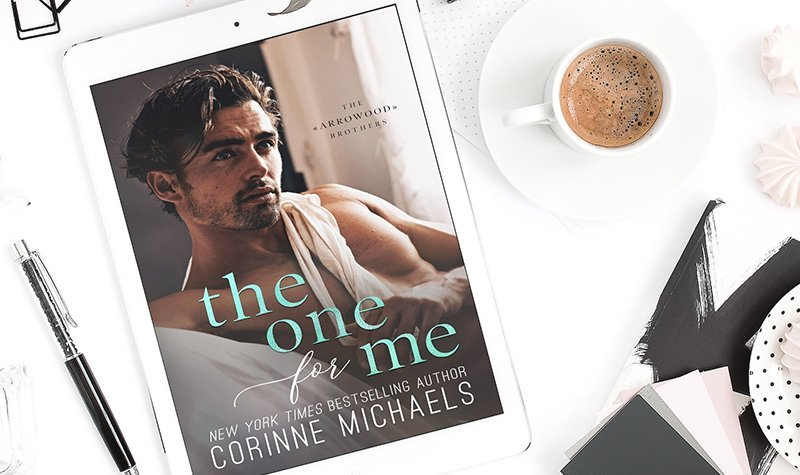ARC Review: The One for Me by Corinne Michaels
