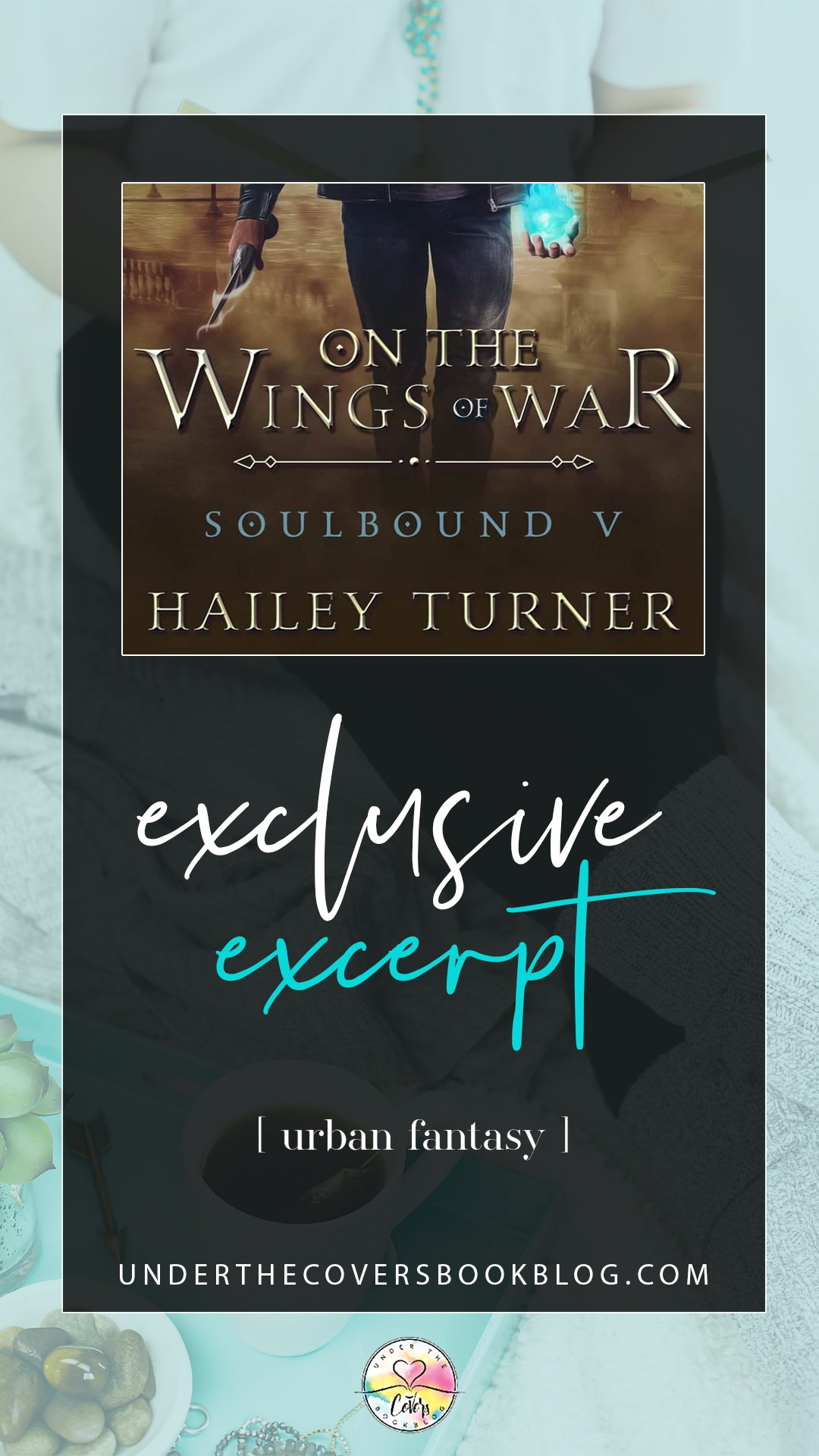 Excerpt + Giveaway: On the Wings of War by Hailey Turner