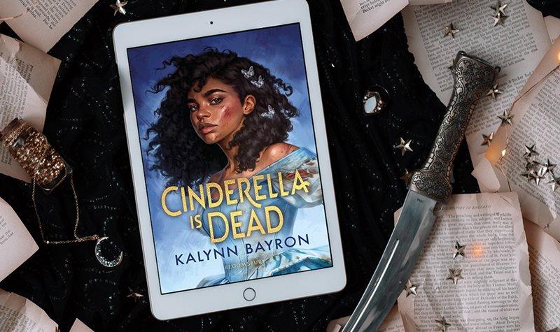 ARC Review: Cinderella Is Dead by Kalynn Bayron