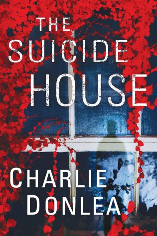 Review: The Suicide House by Charlie Donlea
