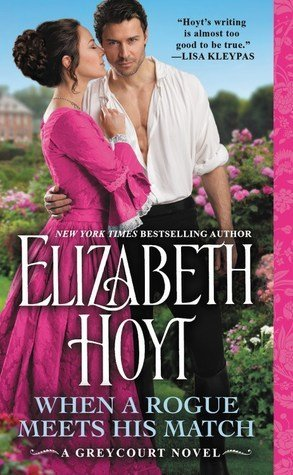 ARC Review: When a Rogue Meets His Match by Elizabeth Hoyt