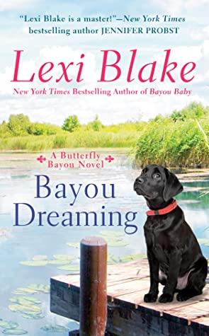 ARC Review: Bayou Dreaming by Lexi Blake