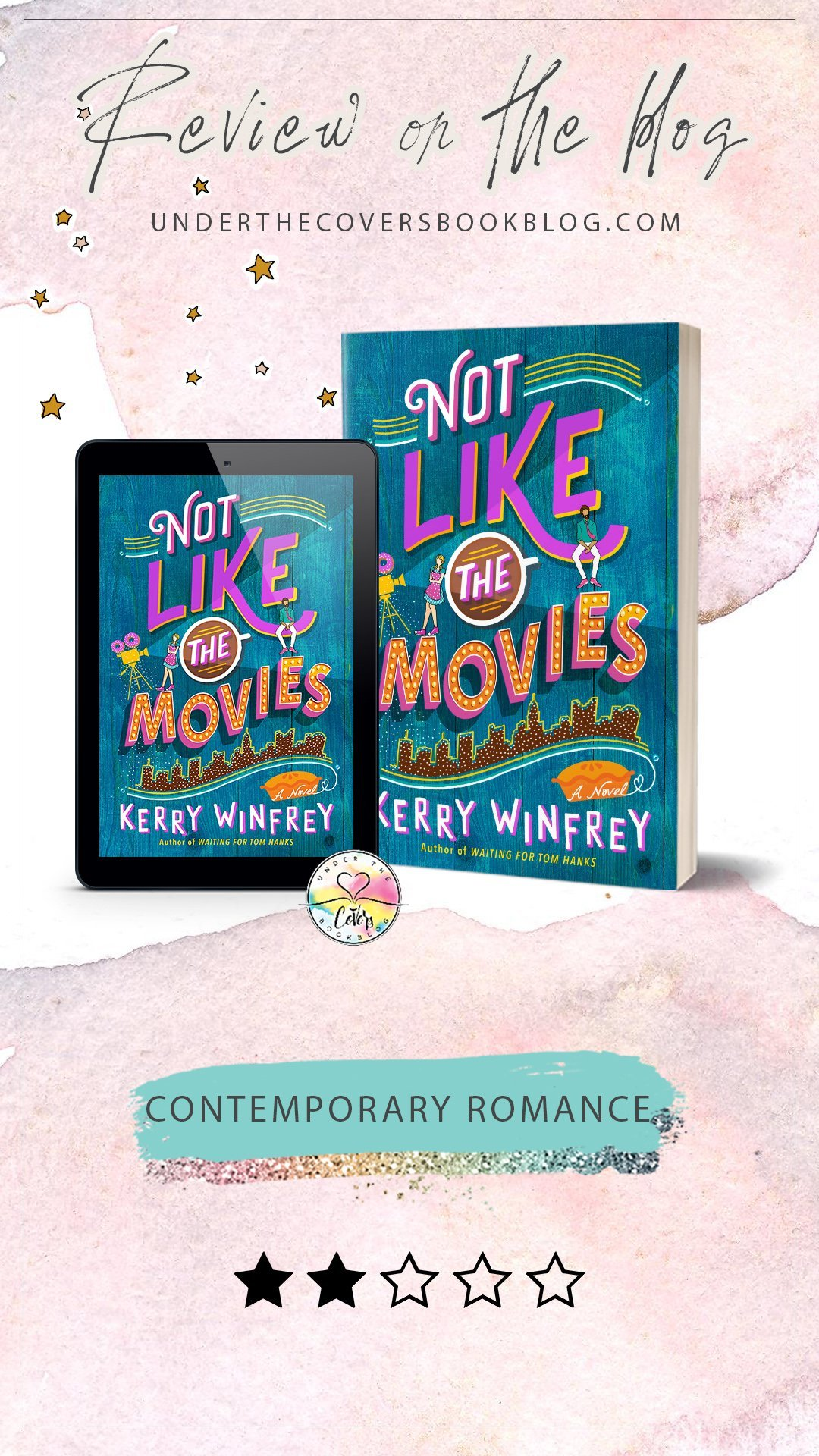ARC Review: Not Like the Movies by Kerry Winfrey