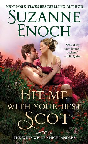 ARC Review: Hit Me With Your Best Scot by Suzanne Enoch