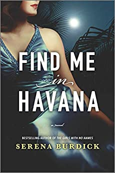 Find Me in Havana by Serena Burdick