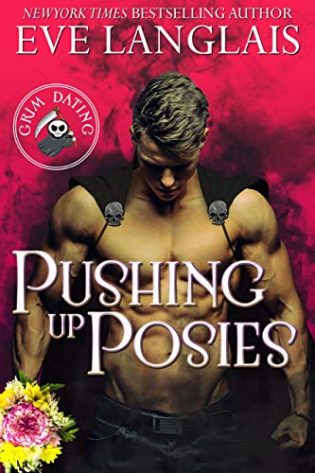 Pushing up Posies by Eve Langlais