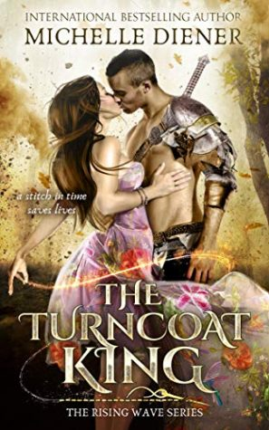 The Turncoat King by Michelle Diener