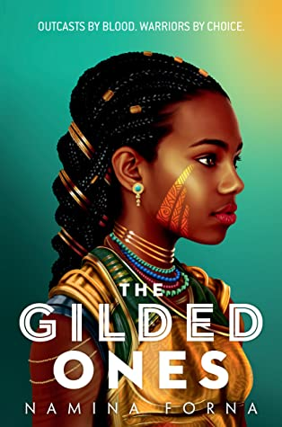 The Gilded Ones by Namina Forna