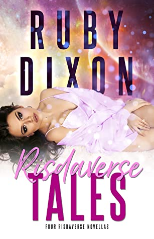 Risdaverse Tales by Ruby Dixon