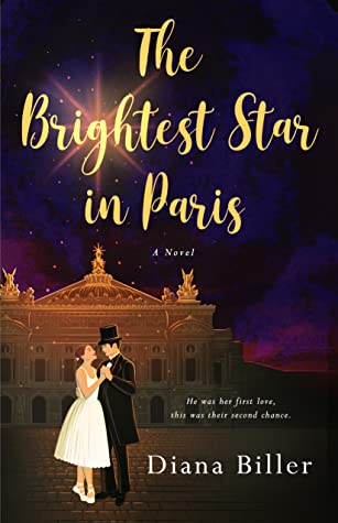 The Brightest Star in Paris by Diana Biller