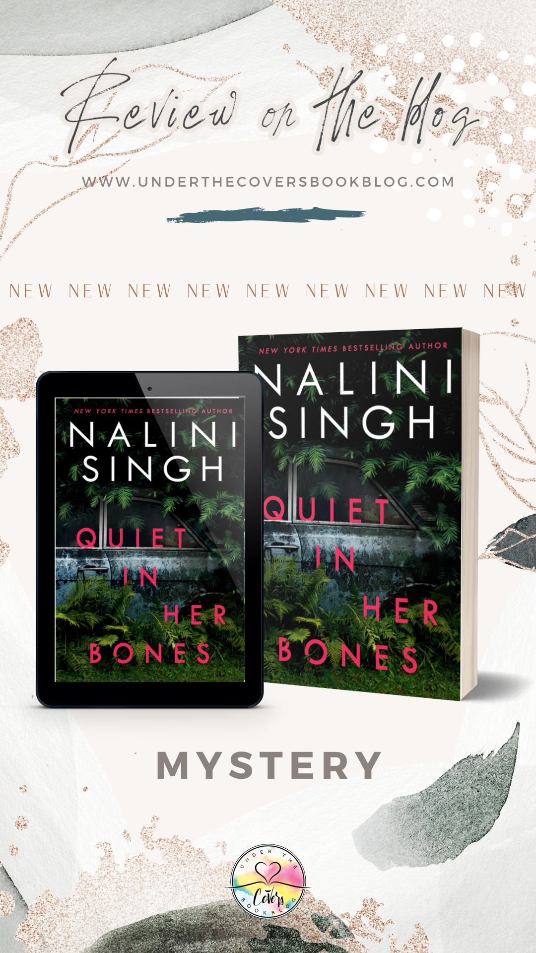 ARC Review: Quiet in her Bones by Nalini Singh