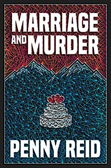 Marriage and Murder by Penny Reid