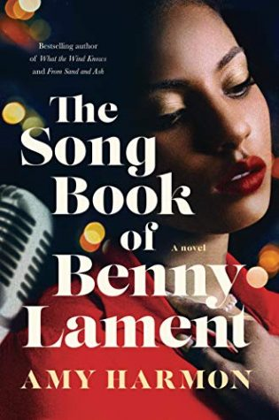 The Songbook of Benny Lament by Amy Harmon