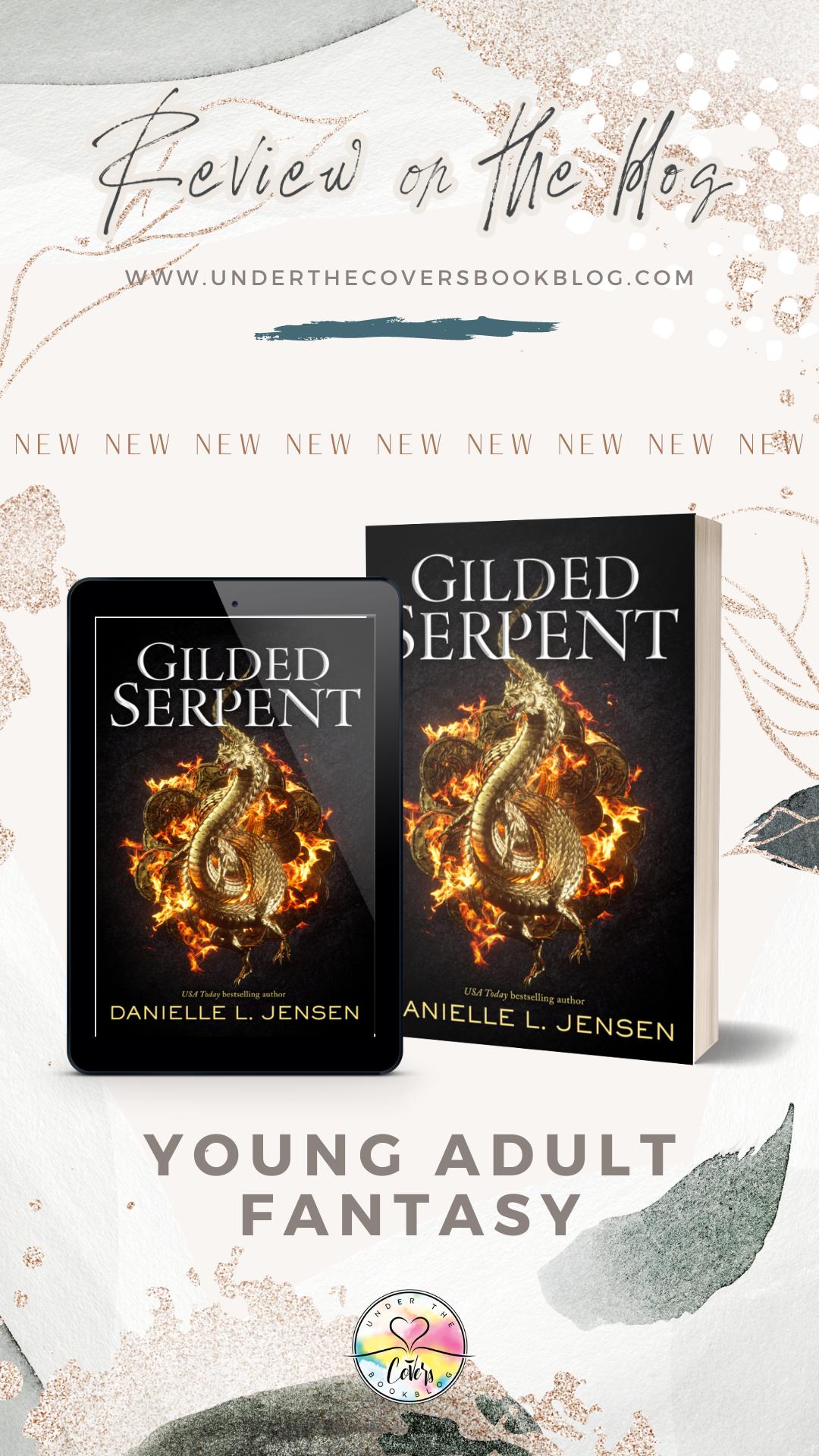 ARC Review: Gilded Serpent by Danielle L. Jensen
